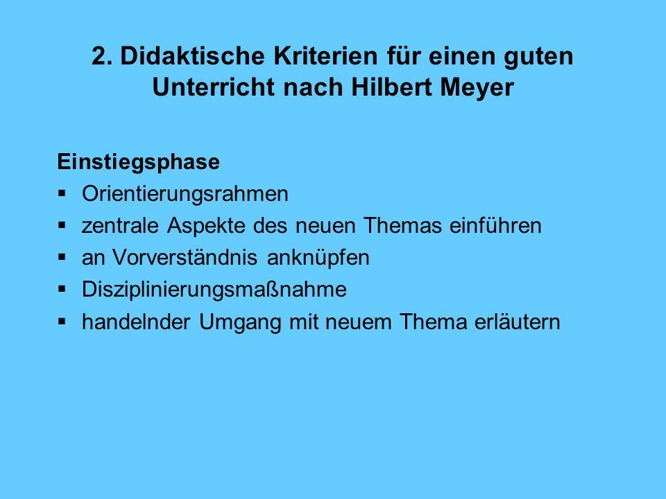 2. Didaktische Kriterien für einen guten Unterricht nach Hilbert Meyer