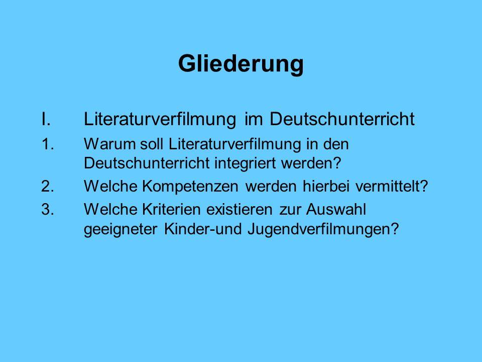 Gliederung Literaturverfilmung im Deutschunterricht