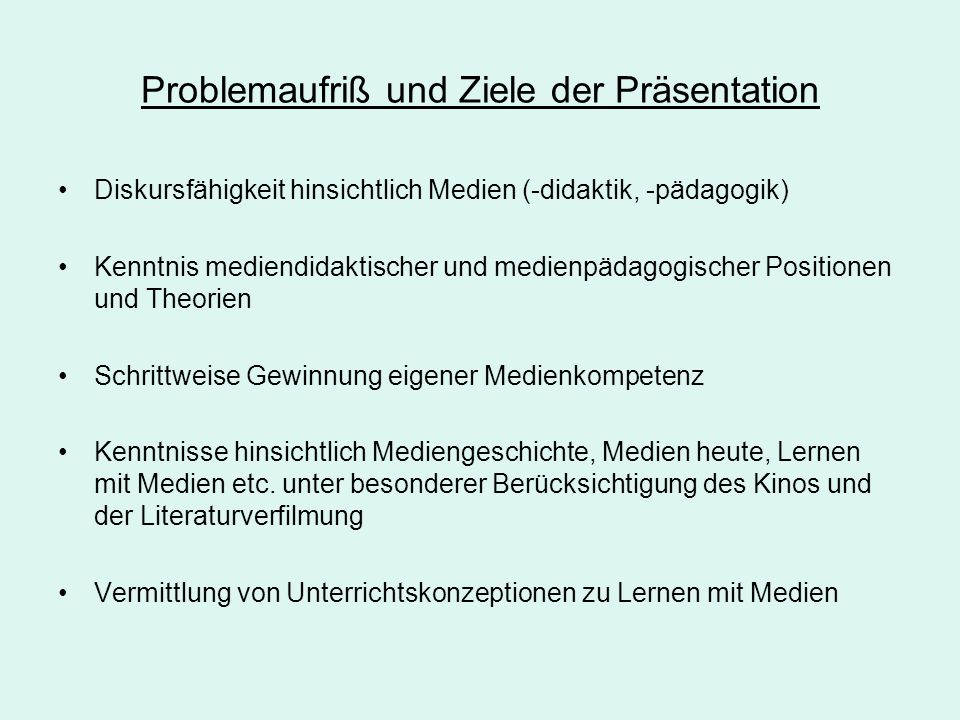 Problemaufriß und Ziele der Präsentation