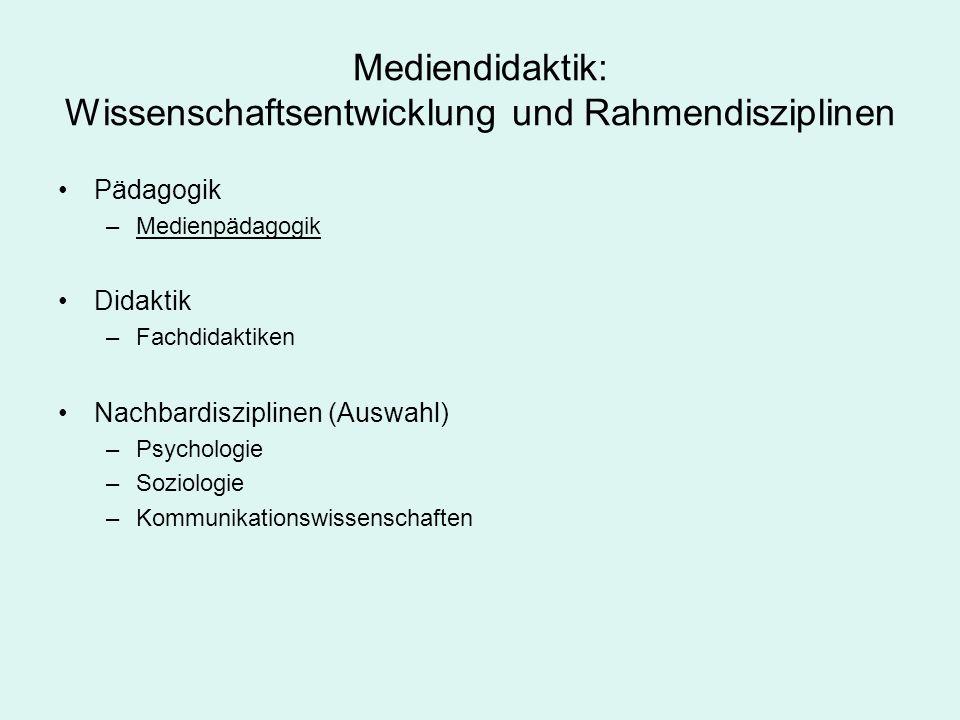 Mediendidaktik: Wissenschaftsentwicklung und Rahmendisziplinen