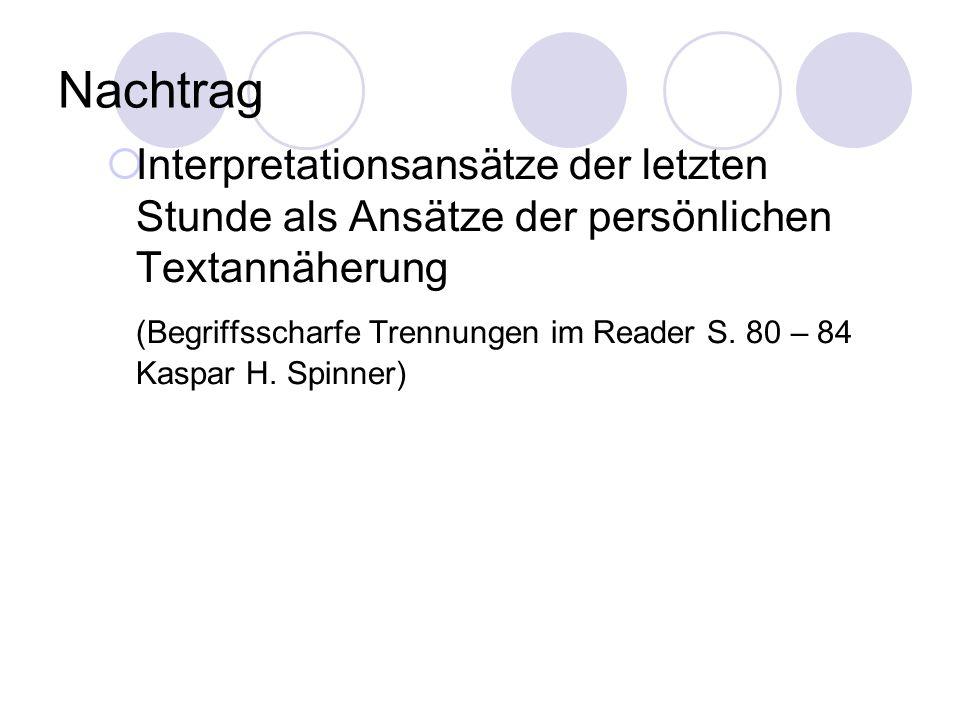Nachtrag Interpretationsansätze der letzten Stunde als Ansätze der persönlichen Textannäherung.