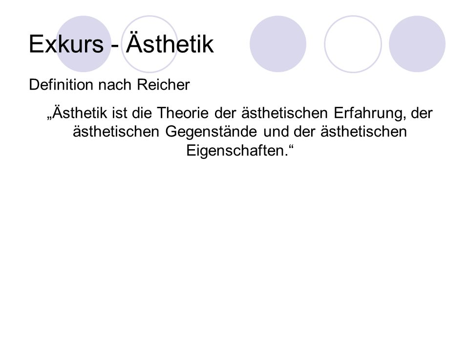 Exkurs - Ästhetik Definition nach Reicher