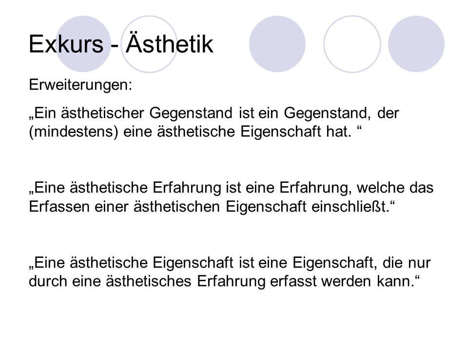 Exkurs - Ästhetik Erweiterungen: