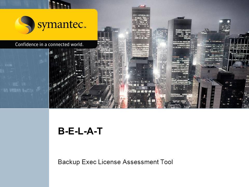 Backup Exec License Assessment Tool