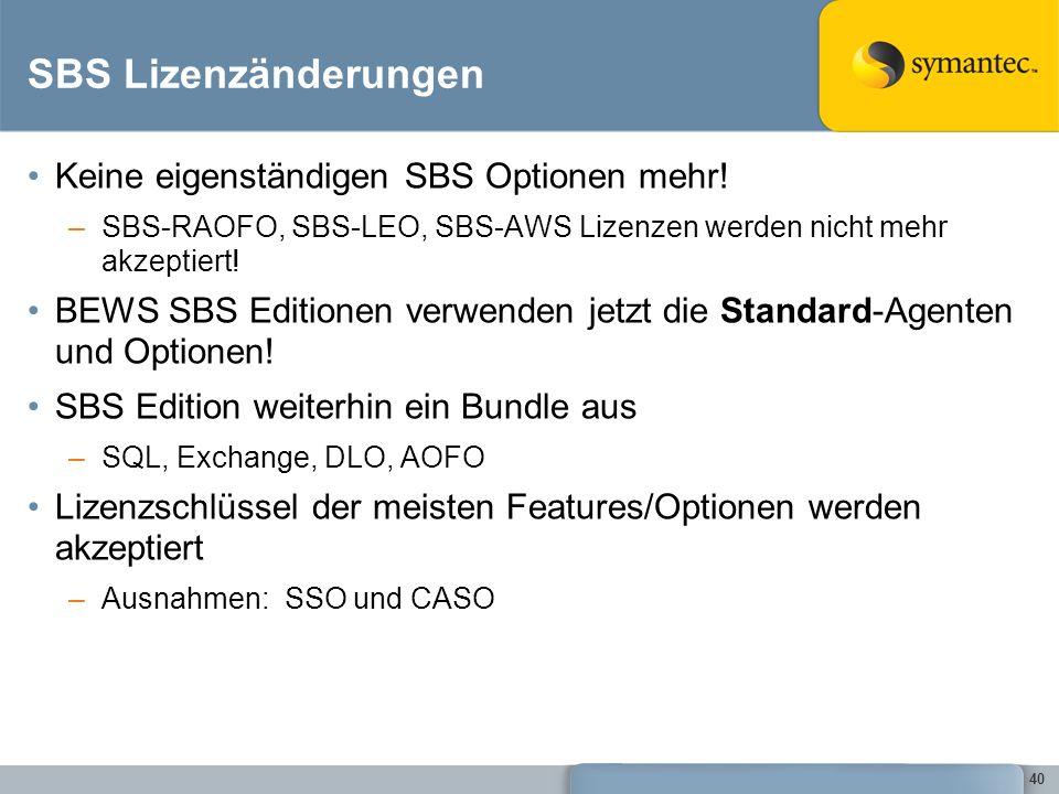 SBS Lizenzänderungen Keine eigenständigen SBS Optionen mehr!