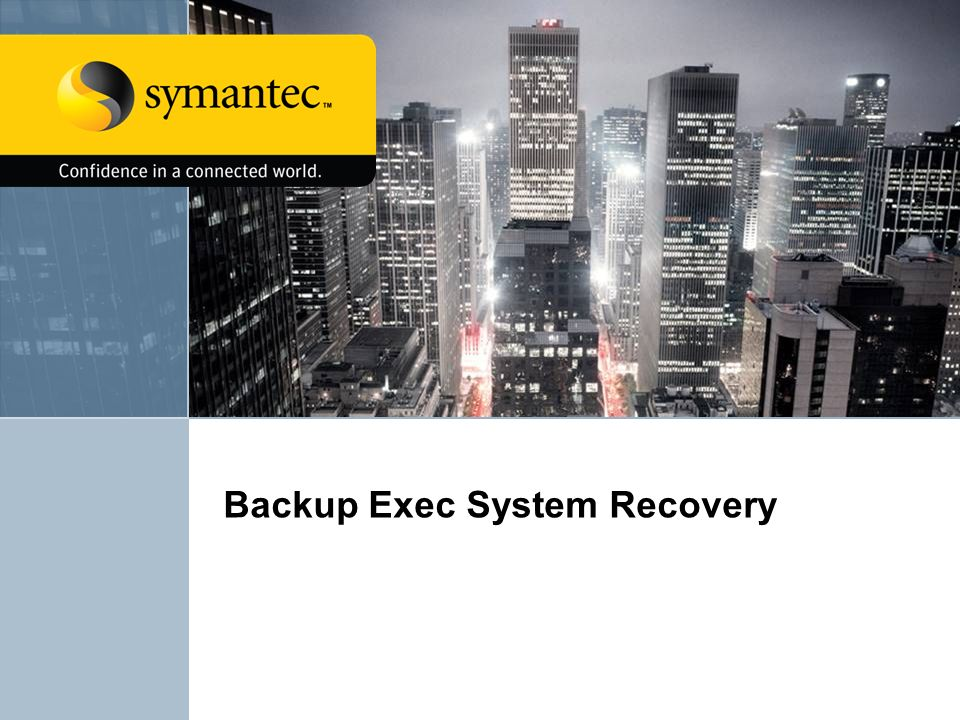 Backup Exec System Recovery