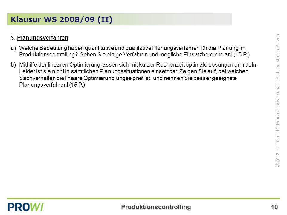 Klausur WS 2008/09 (II) 3. Planungsverfahren