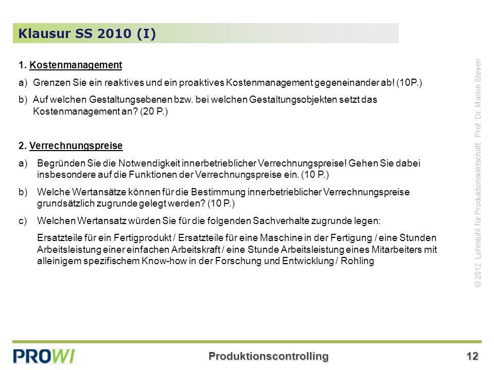 Klausur SS 2010 (I) 1. Kostenmanagement