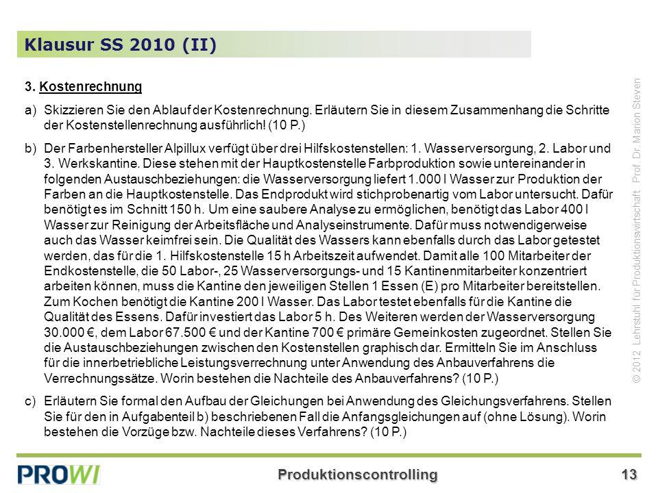 Klausur SS 2010 (II) 3. Kostenrechnung