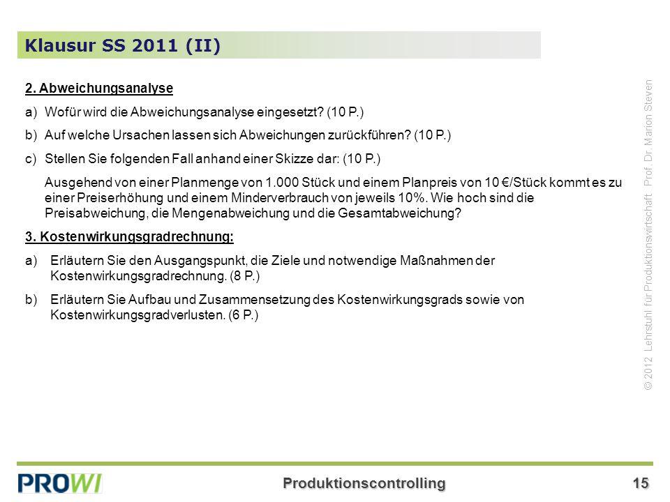 Klausur SS 2011 (II) 2. Abweichungsanalyse