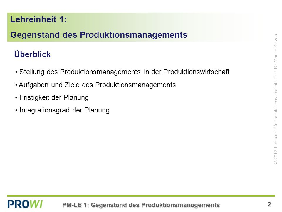 Gegenstand des Produktionsmanagements