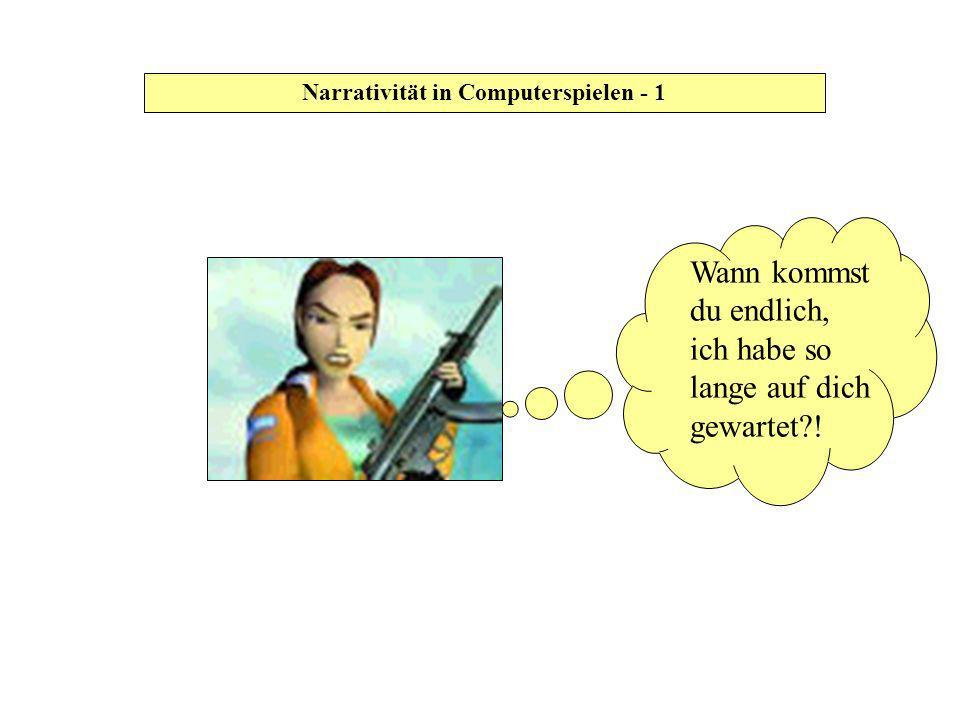 Narrativität in Computerspielen - 1