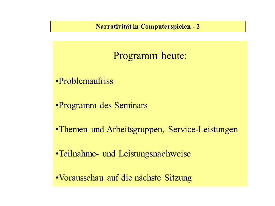 Narrativität in Computerspielen - 2