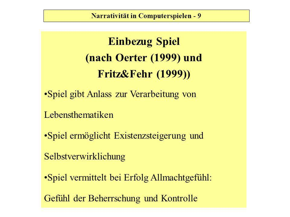 Einbezug Spiel (nach Oerter (1999) und Fritz&Fehr (1999))