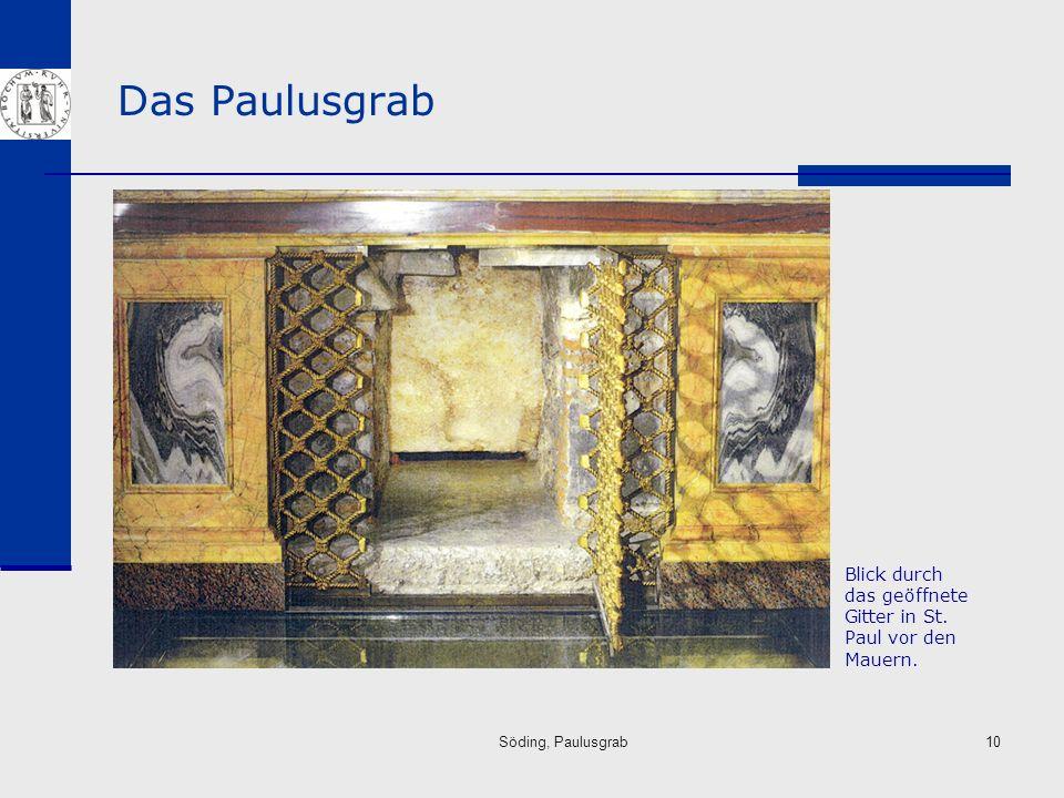 Das Paulusgrab Blick durch das geöffnete Gitter in St. Paul vor den Mauern. Söding, Paulusgrab