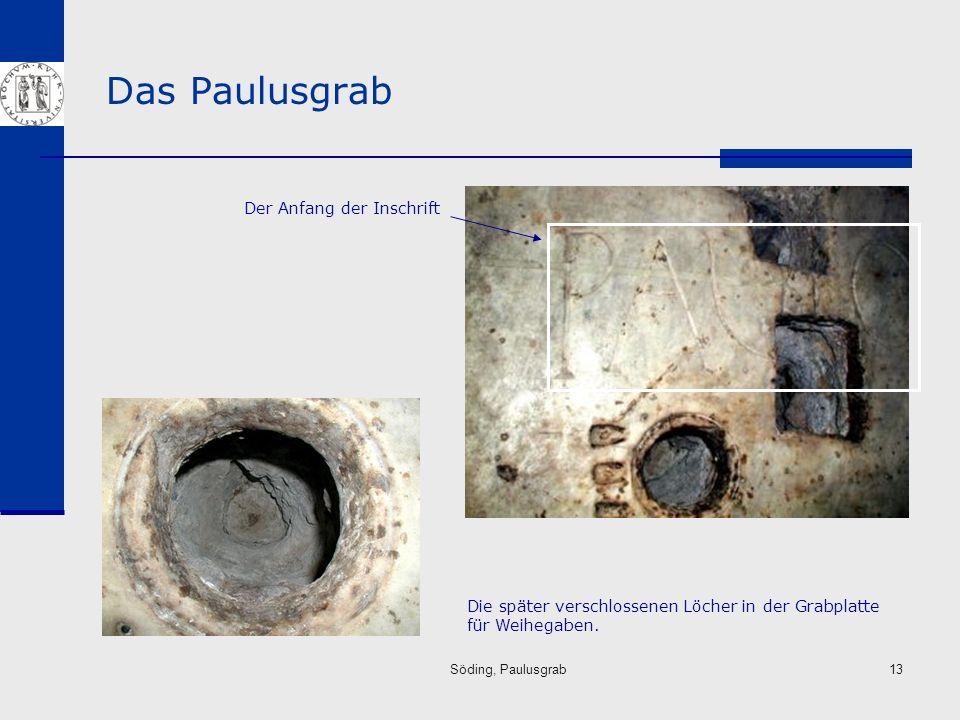 Das Paulusgrab Der Anfang der Inschrift