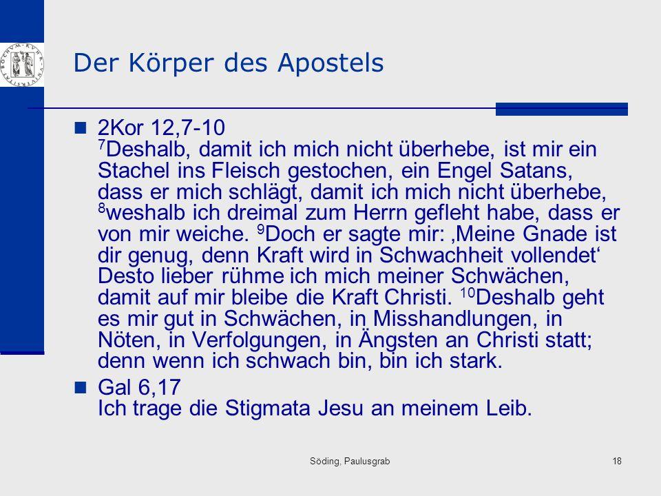Der Körper des Apostels