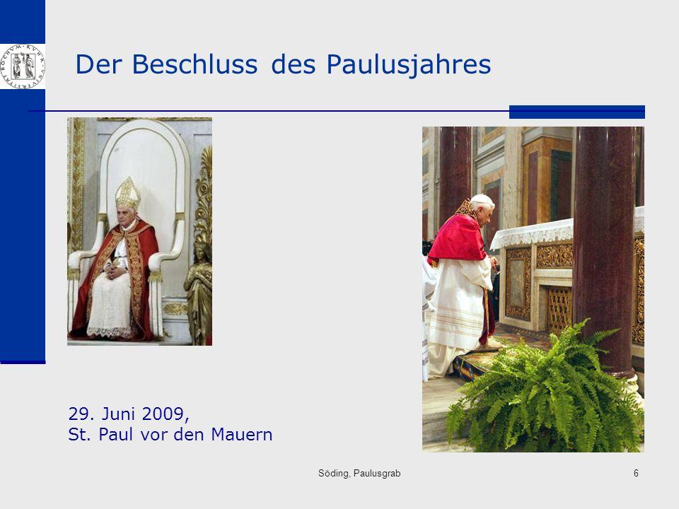 Der Beschluss des Paulusjahres