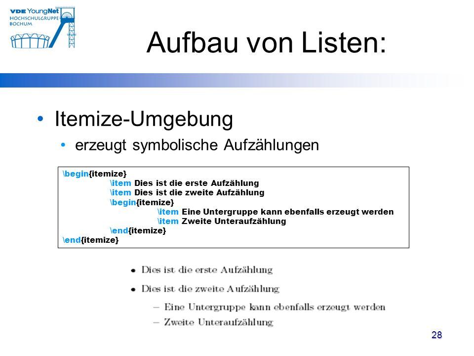 Aufbau von Listen: Itemize-Umgebung erzeugt symbolische Aufzählungen