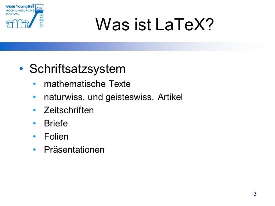 Was ist LaTeX Schriftsatzsystem mathematische Texte