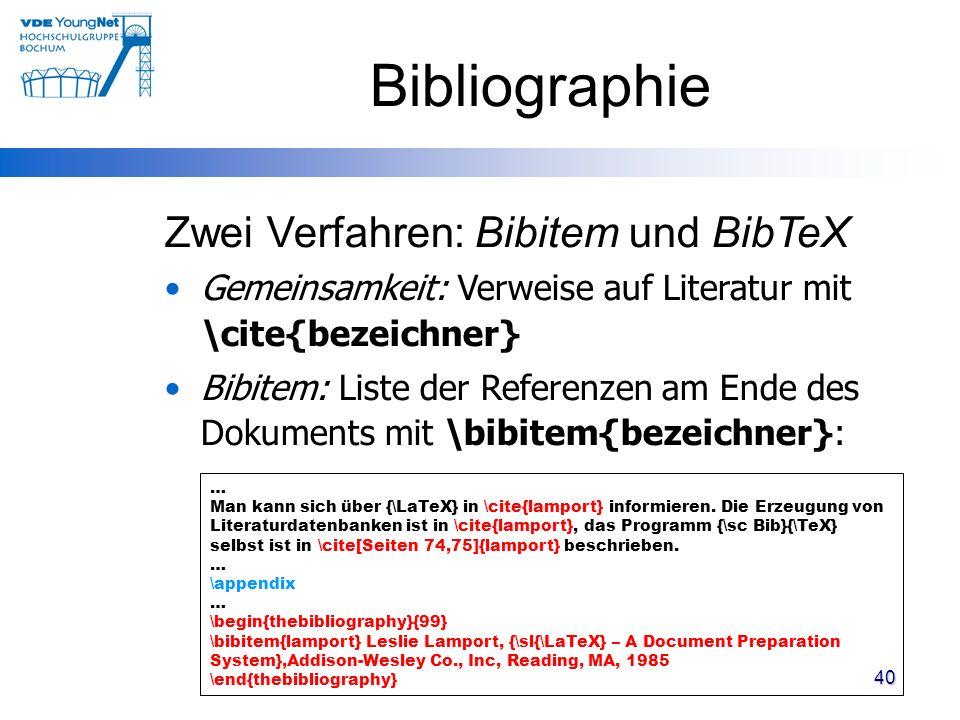 Bibliographie Zwei Verfahren: Bibitem und BibTeX