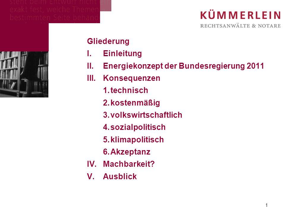Gliederung Einleitung. Energiekonzept der Bundesregierung 2011. Konsequenzen. 1. technisch. 2. kostenmäßig.