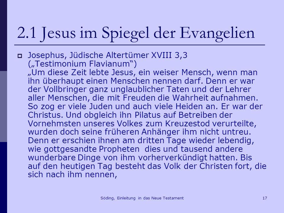 2.1 Jesus im Spiegel der Evangelien