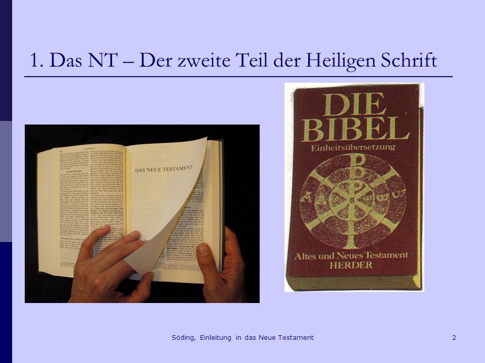 1. Das NT – Der zweite Teil der Heiligen Schrift