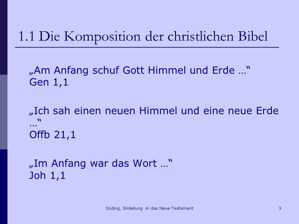 1.1 Die Komposition der christlichen Bibel