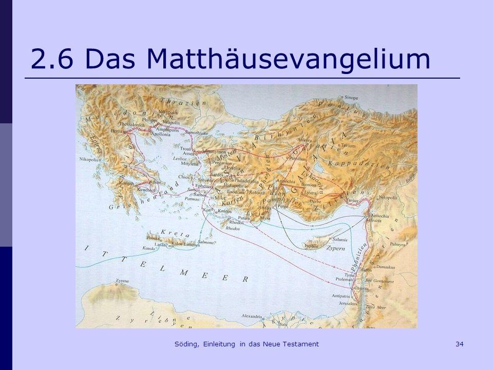 2.6 Das Matthäusevangelium