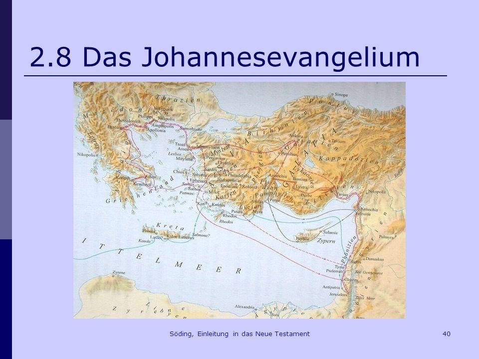 2.8 Das Johannesevangelium