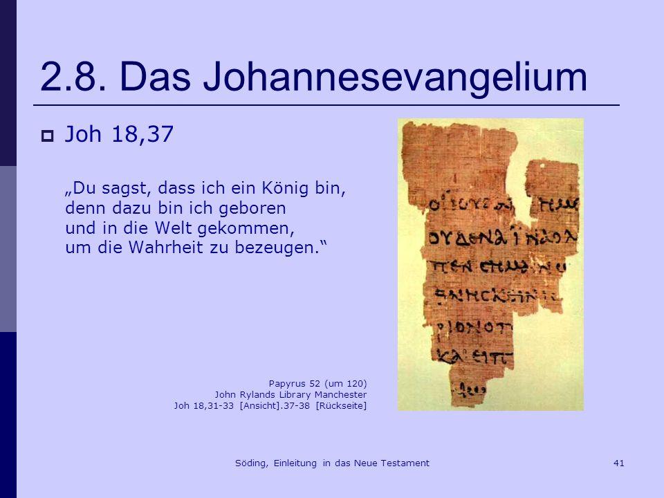 2.8. Das Johannesevangelium