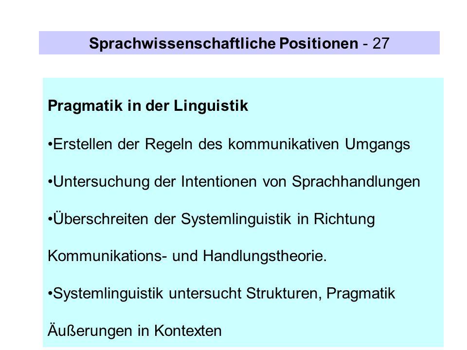 Sprachwissenschaftliche Positionen - 27