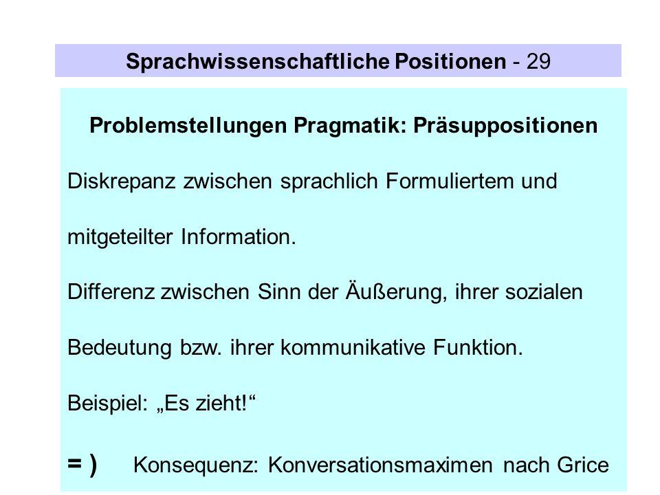 Problemstellungen Pragmatik: Präsuppositionen