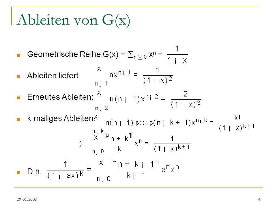 Ableiten von G(x) Geometrische Reihe G(x) = n ¸ 0 xn =