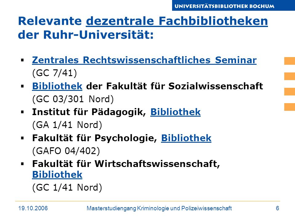 Relevante dezentrale Fachbibliotheken der Ruhr-Universität: