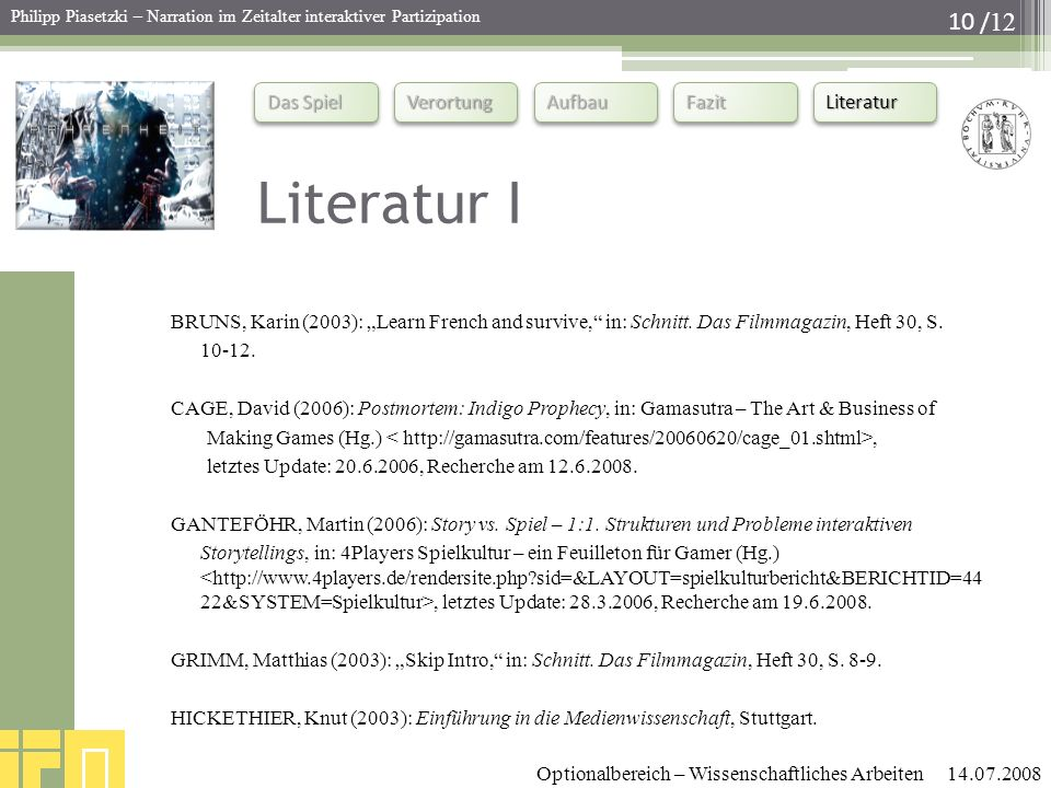 "Literatur I BRUNS, Karin (2003): ""Learn French and survive, in: Schnitt. Das Filmmagazin, Heft 30, S."
