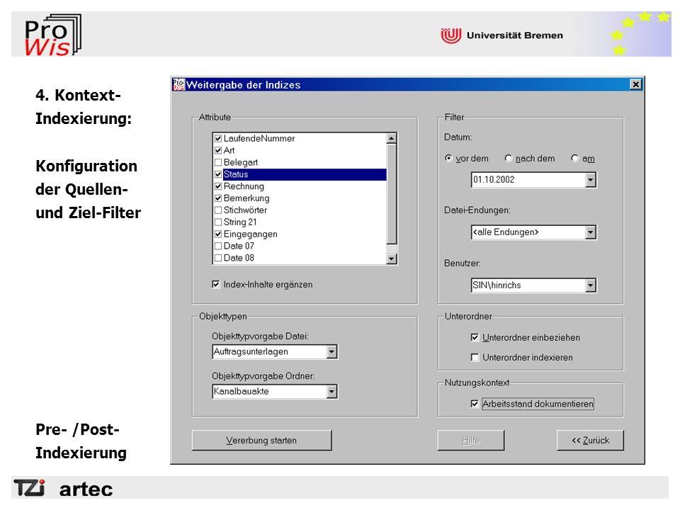 4. Kontext- Indexierung: Konfiguration der Quellen- und Ziel-Filter Pre- /Post-Indexierung