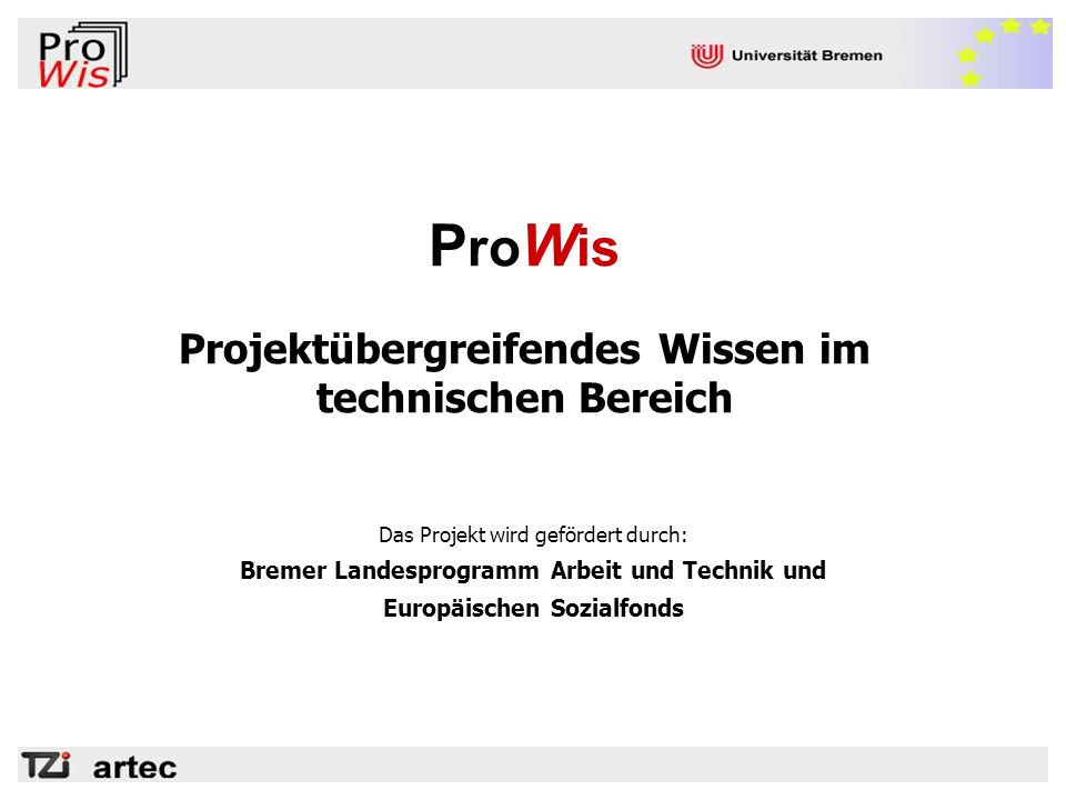 ProWis Projektübergreifendes Wissen im technischen Bereich