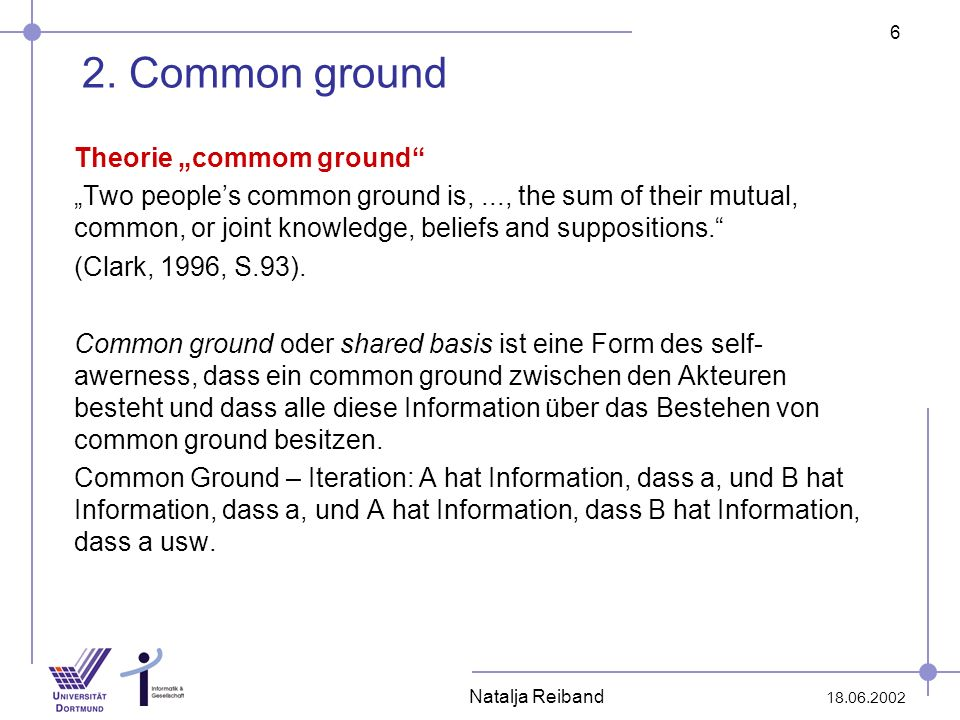 "2. Common ground Theorie ""commom ground"