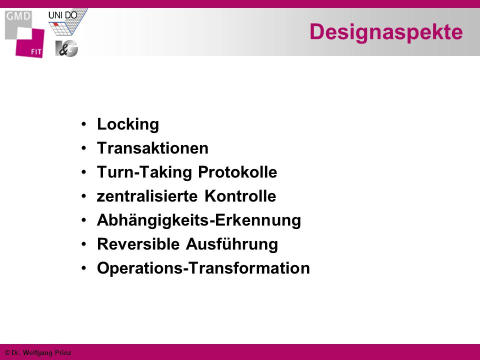 Designaspekte Locking Transaktionen Turn-Taking Protokolle