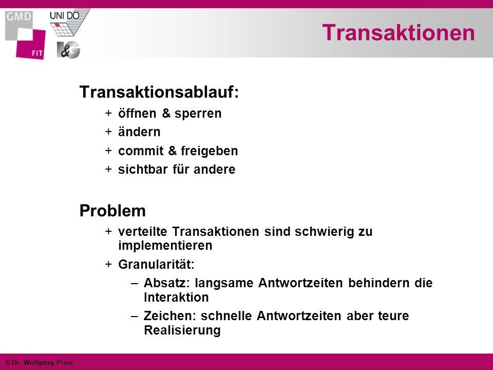 Transaktionen Transaktionsablauf: Problem öffnen & sperren ändern