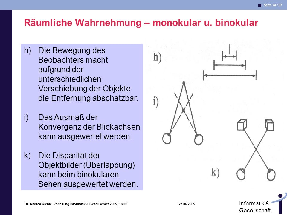 Räumliche Wahrnehmung – monokular u. binokular