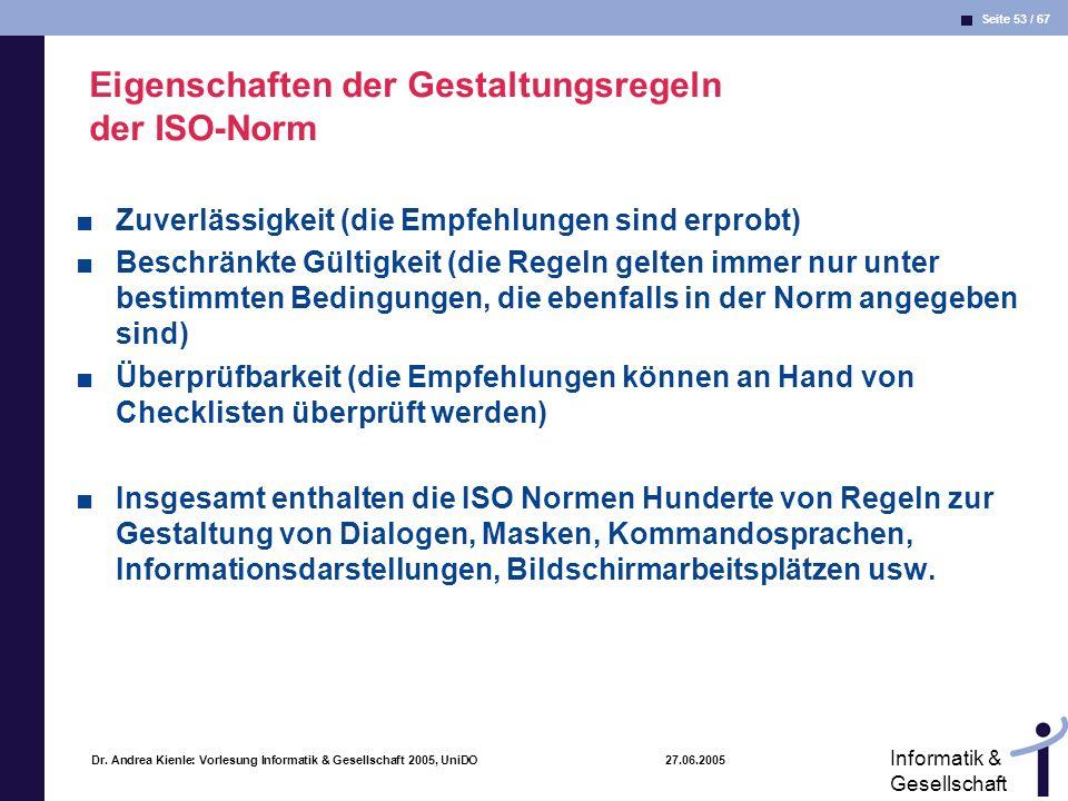 Eigenschaften der Gestaltungsregeln der ISO-Norm
