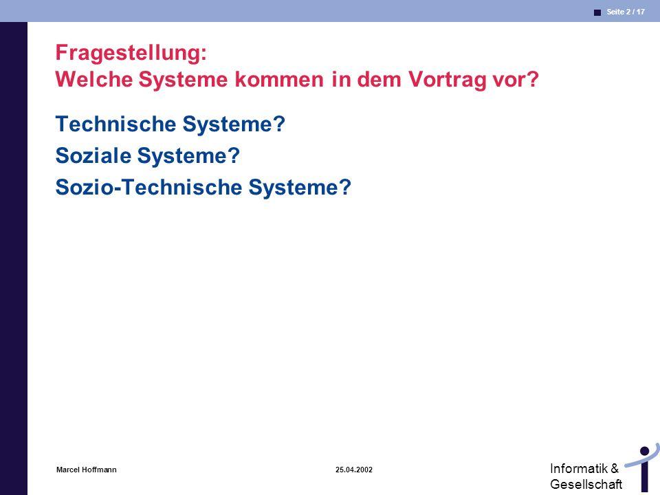 Fragestellung: Welche Systeme kommen in dem Vortrag vor