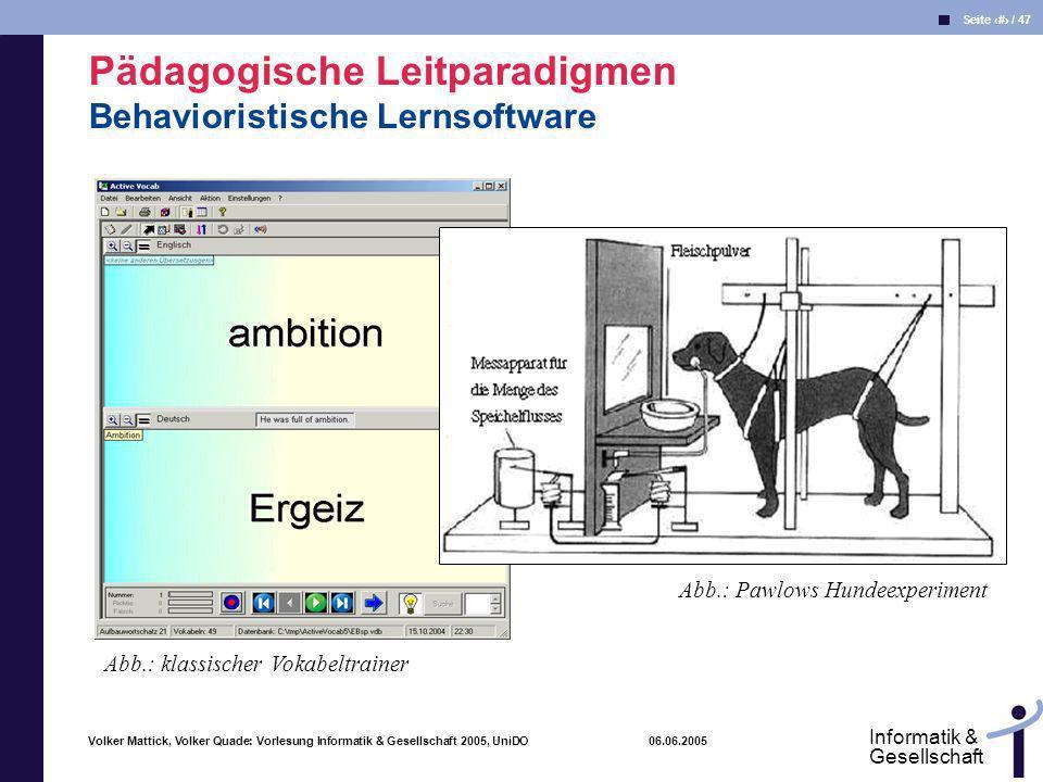 Pädagogische Leitparadigmen Behavioristische Lernsoftware