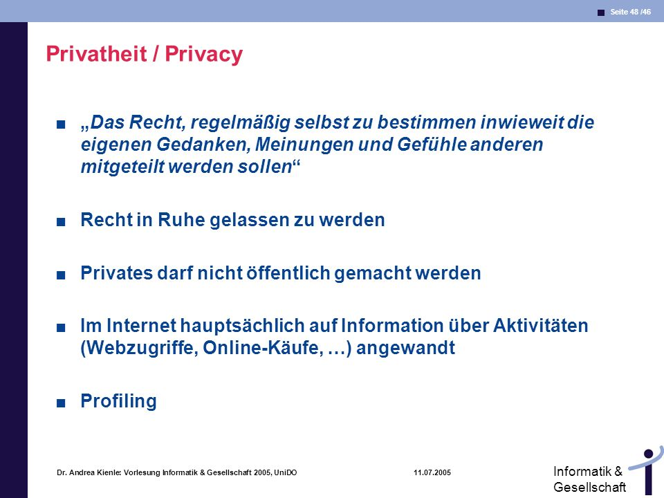 Privatheit / Privacy