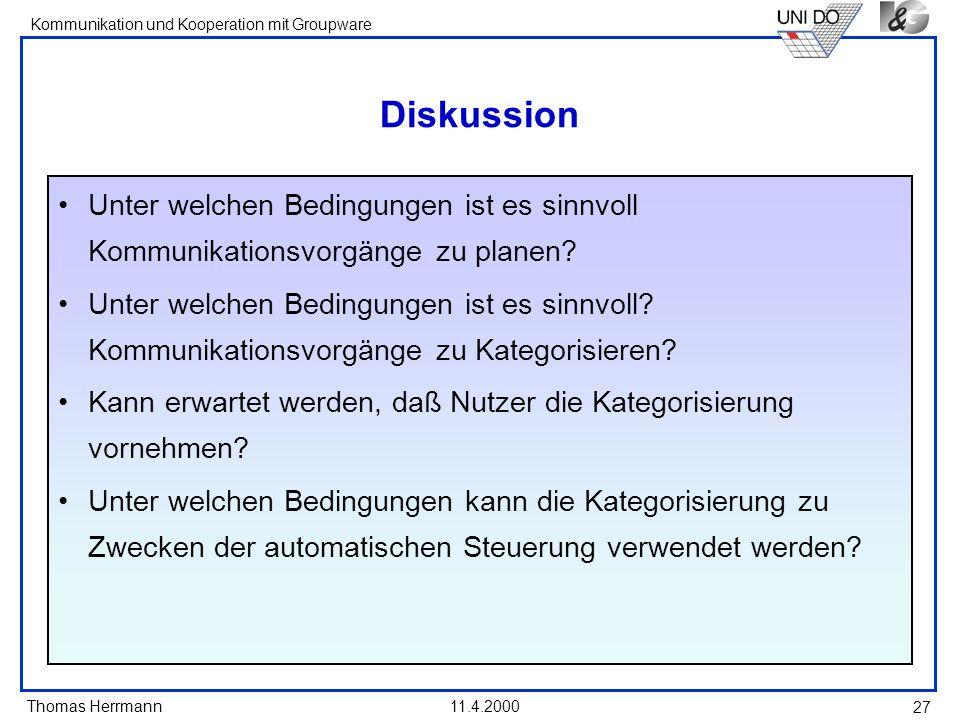 Diskussion Unter welchen Bedingungen ist es sinnvoll Kommunikationsvorgänge zu planen