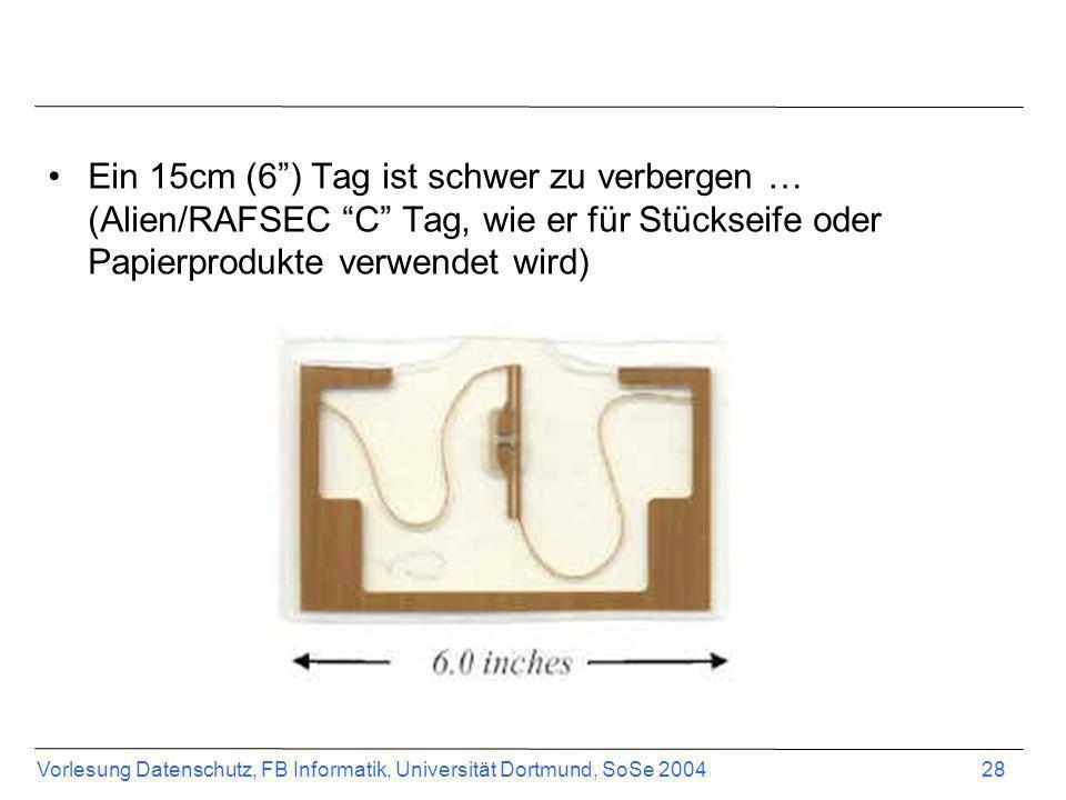 Ein 15cm (6 ) Tag ist schwer zu verbergen … (Alien/RAFSEC C Tag, wie er für Stückseife oder Papierprodukte verwendet wird)