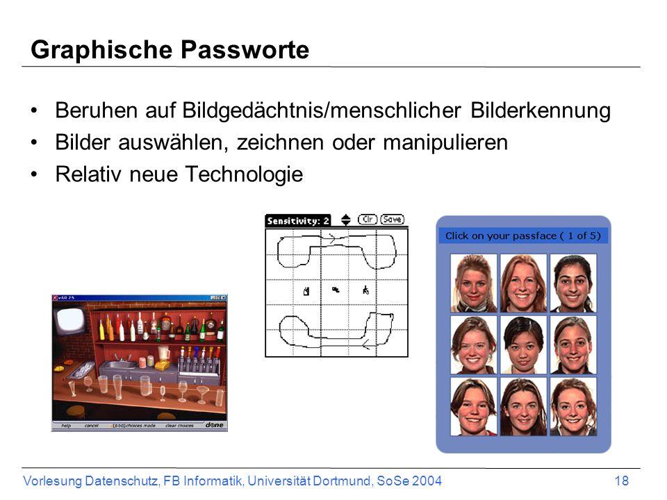Graphische Passworte Beruhen auf Bildgedächtnis/menschlicher Bilderkennung. Bilder auswählen, zeichnen oder manipulieren.